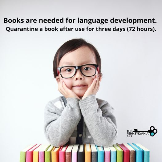 Using books in child care settings during COVID-19: Books are needed for language development. Quarantine a book after use for 3 days (72 hours) instead of disinfecting the pages (which can ruin them).