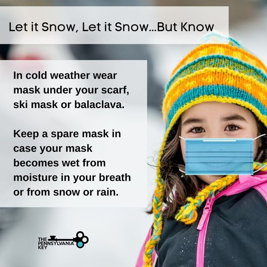 From the Centers for Disease Control and Prevention (CDC), in cold weather wear mask under your scarf, ski mask or balaclava. Keep a spare mask in case your mask becomes wet from moisture in your breath or from snow or rain.